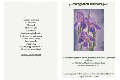 """""""…virágozzék száz virág…"""" kiállítás"""